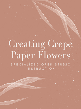 Creating  Crepe Paper Flowers