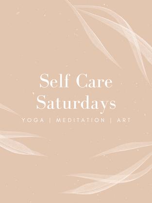 Self Care Saturdays
