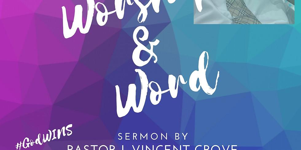 Virtual Worship & Word - April 12th