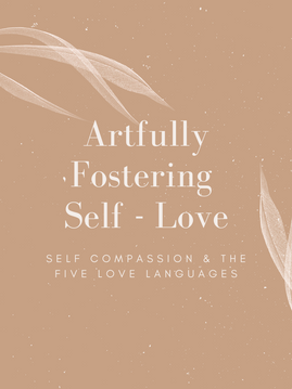 Artfully Fostering Self-Love