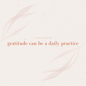 Giving Thanks Can be a Daily Practice