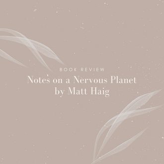 Notes on a Nervous Planet: Book Review