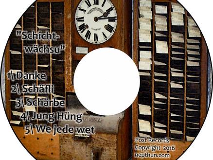 """Neui Demo-CD """"Schichtwächsu"""" isch Fertig!"""