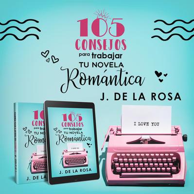Instagram - 105 consejos para trabajar tu novela romántica.jpeg