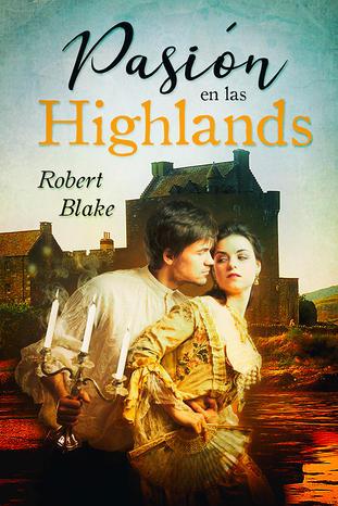 Pasión_en_las_Highlands_-_Robert_Blake.jpg