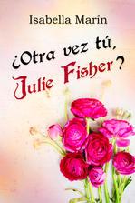 Otra_vez_tú,_Julie_Fisher.jpg
