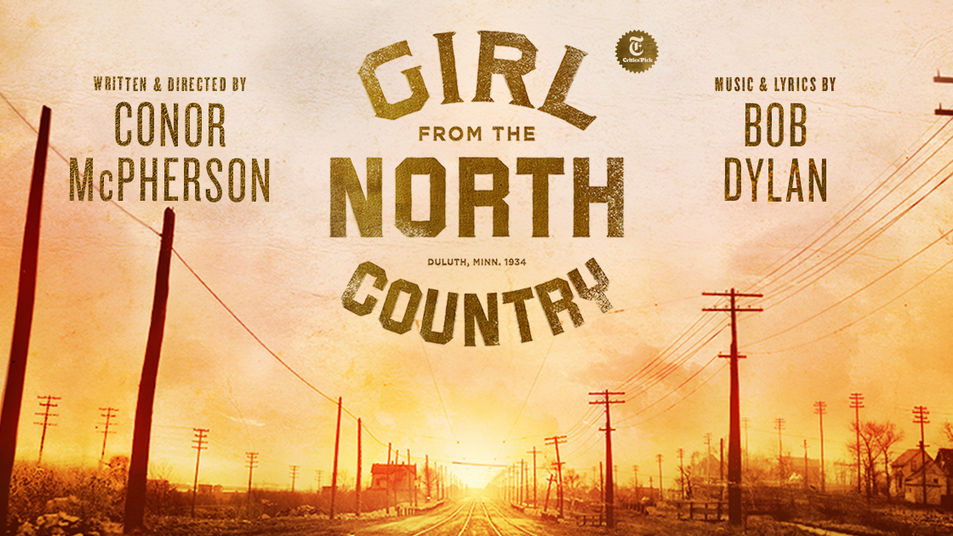 """Girl From the North Country"" the Musical"