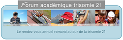 Forum académique trisomie 21