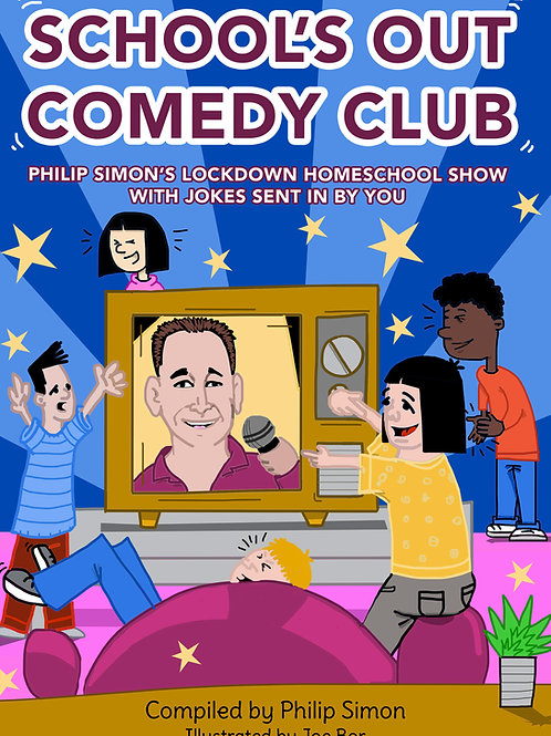 School's Out Comedy Club Children's Charity Joke Book - Paperback