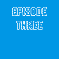 Episode Three: Vaccination Clinic