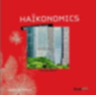 Haïkonomics, recueil de haïkus sur le monde de l'entreprise
