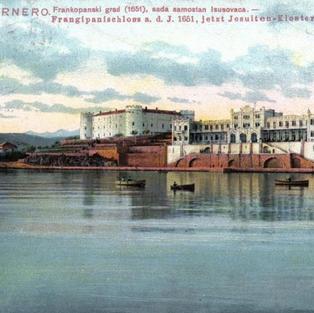 "Adria – Quarnero. Frankopanski grad (1651), sada samostan Isusovaca. Hotel ""Liburnia"""