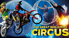 *THE INCREDIBLE GREAT BENJAMINS CIRCUS!*