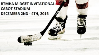 BTMHA MIDGET INVITATIONAL CABOT STADIUM - DEC. 2nd - 4th, 2016