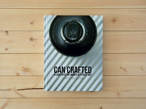 Can Crafted: A Look Into the World of Street Art
