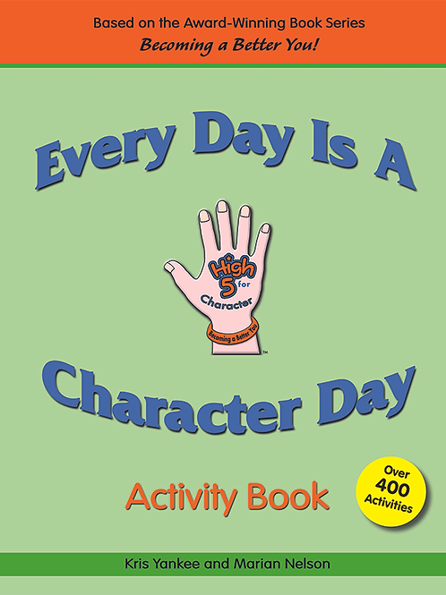 Every Day Is A Character Day! Activity Book