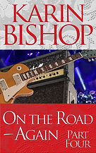 "Karin Bishop: ""On th Road-Again - Part 4"""