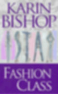 "Karin Bishop: ""Fashion Class"" on Kndle"