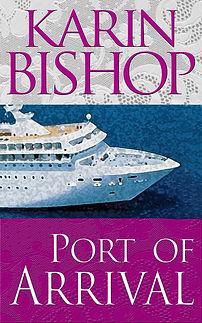 """Karin Bishop: """"Port of Arrival"""" on Kindle"""