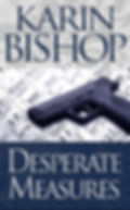 "Karin Bishop: ""Desperate Measures"" on Kindlw"