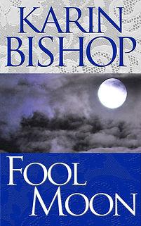 """Karin Bishop: """"Fool Moon"""" on Kindle"""