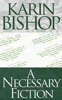 "Karin Bishop: ""A Necessary Fiction"" on Kindle"