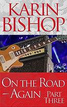 "Karin Bishop: ""On th Road-Again - Part 3"""