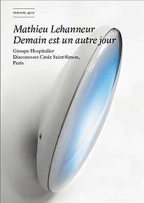 Mathieu Lehanneur Semaine