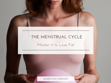 Master the menstrual cycle to lose fat