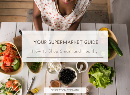 Your supermarket guide to shop smart & healthy