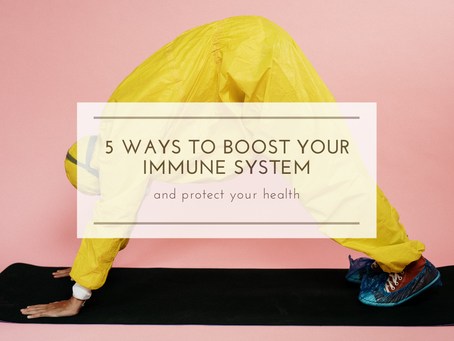 5 ways to boost your immune system and protect your health