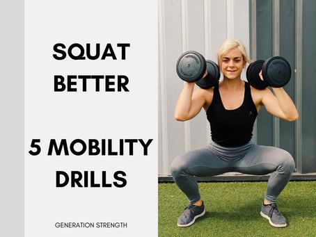 5 Drills to Better Squatting