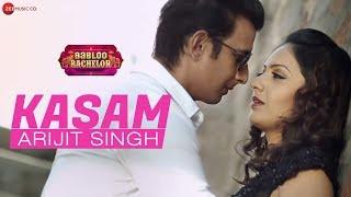Kasam Lyrics - Babloo Bachelor |Arijit Singh |Selflyrics