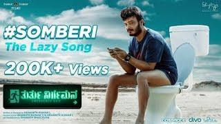 Thurthu Nirgamana - Somberi Song Lyrics - Kannada