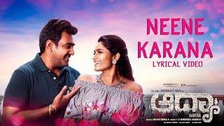 Neene Kaarana Lyrics - Aadyaa Kannada Movie