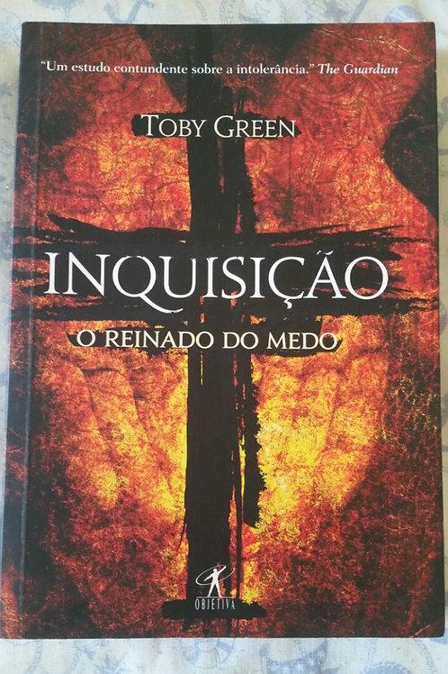 Inquisição - O Reinado do medo