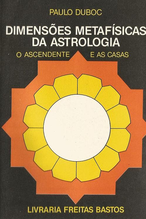 Dimensões Metafísicas da Astrologia