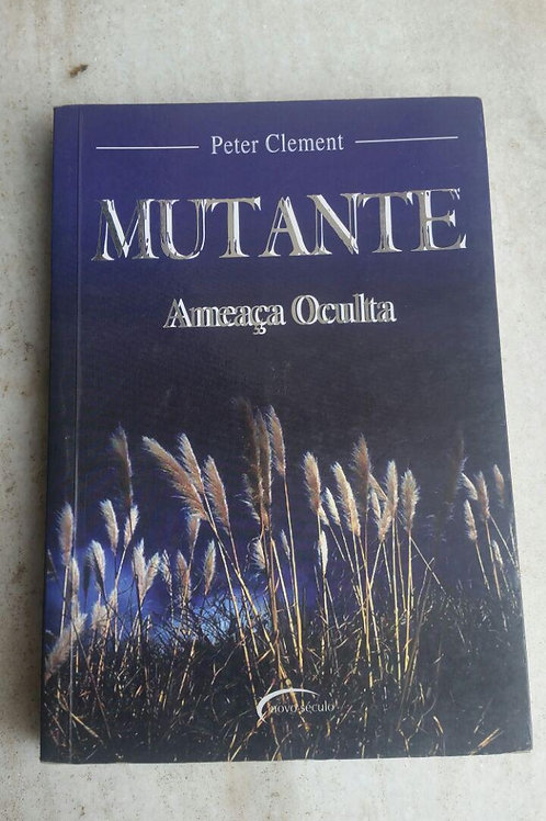 Mutante - A Ameaça Oculta