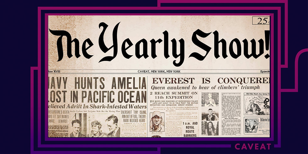 The Yearly Show: Today's Headlines are Old News