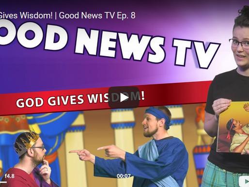 Good News! God Gives Wisdom!