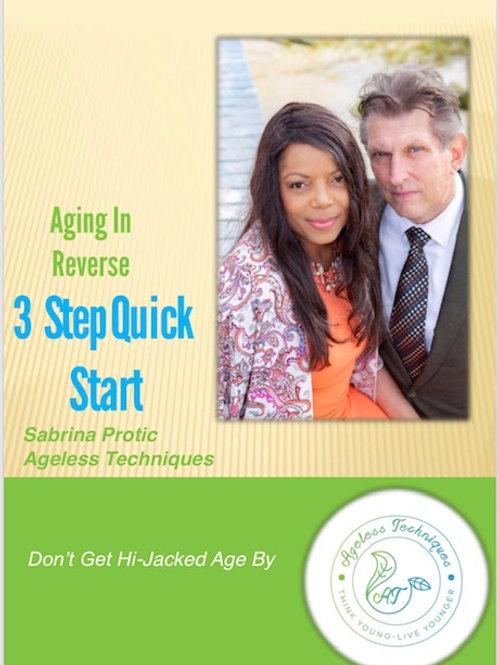 E-Book  Aging in Reverse  3 Step Quick Start