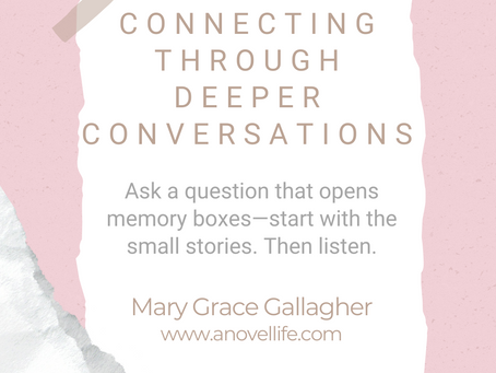 #WIPMondays: Connecting Through Deeper Conversations, with Mary Grace Gallagher