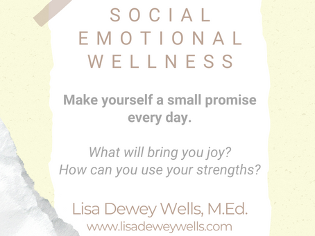 #WIPMondays: Social Emotional Wellness, with Lisa Dewey Wells