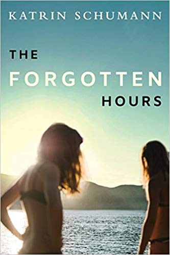 The Forgotten Hours, by Katrin Schumann