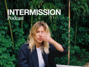 INTERMISSION - Podcast on the arts and culture scene