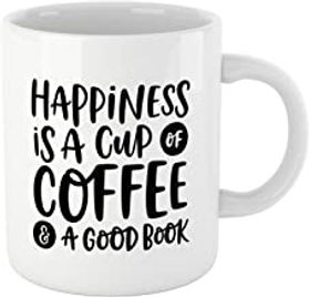 Book Lovers Reading Mug, BW Quote - Happiness is A Cup of Coffee & A Good Book