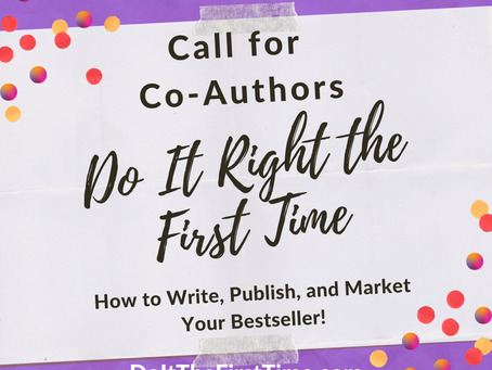 Do It Right The First Time #1: How to Write, Publish and Market Your Best Seller