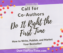 Do It Right The First Time #7: How to Create a Realistic Publishing Timeline with Bonita M. Sparks