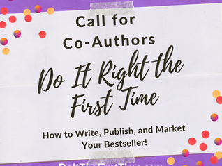 Do It Right The First Time #3: How to Write, Publish, and Market Your Bestseller