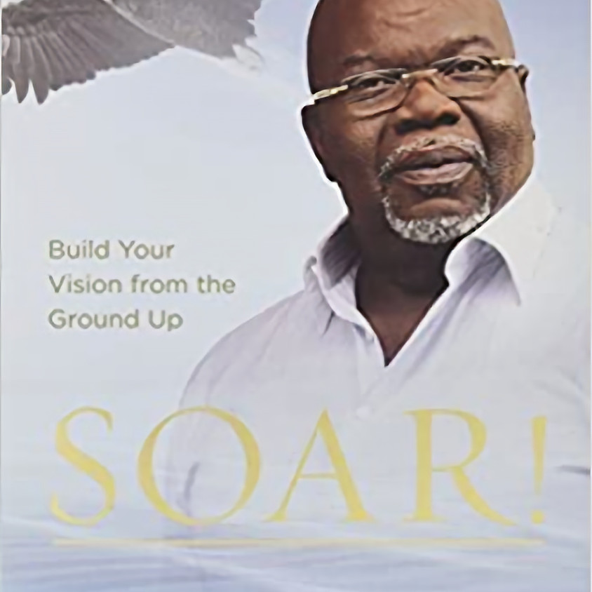 AGR Dec. 4th Book Club Discussion: SOAR! by Bishop T.D. Jakes